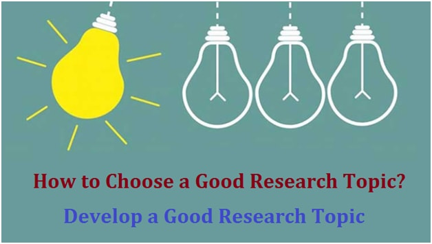 Develop a Good Research Topic