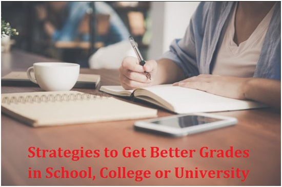 Strategies to Get Better Grades in School