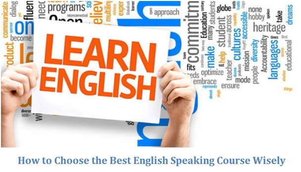 Guide to Choose English Speaking Courses Wisely